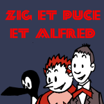 Zig & Puce & Alfred